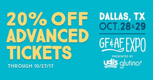 Gluten Free Pre Sale Gluten Free and Allergen Friendly Expo Dallase and Allergen Friendly Expo Dallas