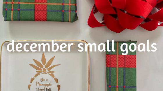 december small goals
